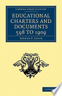 Educational Charters and Documents 598 to 1909