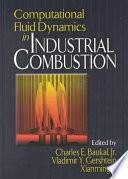 Computational Fluid Dynamics in Industrial Combustion Book