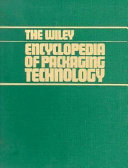 The Wiley Encyclopedia of Packaging Technology Book
