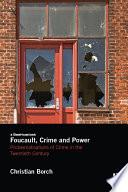 Foucault  Crime and Power