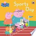 Peppa Pig Book  Sports Day