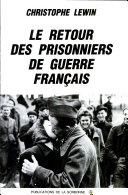 Le retour des prisonniers de guerre français