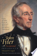 John Tyler  the Accidental President