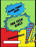 Blank Comic Book for Teen Girls