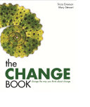 Pdf The Change Book: Change the Way You Think About Change Telecharger