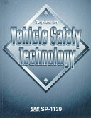 Topics in Vehicle Safety Technology
