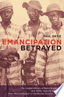 Emancipation Betrayed