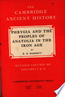 Phrygia and the Peoples of Anatolia in the Iron Age