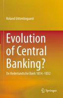 Evolution of Central Banking