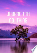 Journey to no thing