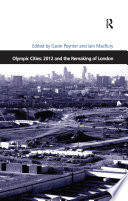 Olympic Cities 2012 And The Remaking Of London