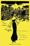 Three Flowers and The King of Siam s Amazon