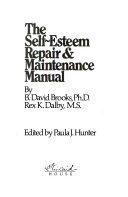 The Self Esteem Repair Maintenance Manual