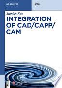 Integration of CAD CAPP CAM