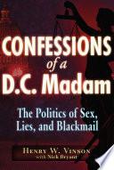 Confessions of a D C  Madam