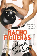 Nacho Figueras presents: High Season (The Polo Season Series: 1)
