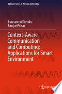 Context Aware Communication and Computing  Applications for Smart Environment