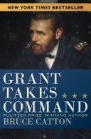 Grant Takes Command Book