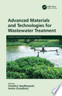 Advanced Materials and Technologies for Wastewater Treatment