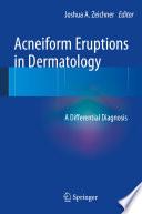 Acneiform Eruptions In Dermatology Book PDF