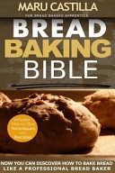 Bread Baking Bible