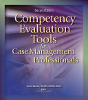 Competency Evaluation Tools for Case Management Professionals