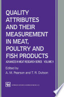 Quality Attributes and their Measurement in Meat  Poultry and Fish Products
