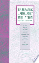 Celebrating the Rites of Adult Initiation Book