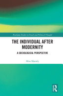 The Individual After Modernity