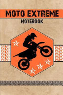 Moto Extreme Notebook  150 Blank Ruled and Lined Composition College Notebook for Motos Lovers