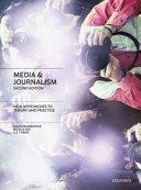 Media and Journalism  Media and Journalism