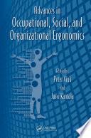 Advances in Occupational  Social  and Organizational Ergonomics