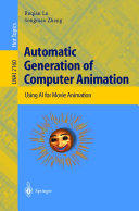 Automatic Generation of Computer Animation