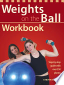 Weights on the Ball Workbook