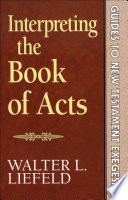 Interpreting the Book of Acts  Guides to New Testament Exegesis