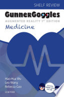 """Gunner Goggles Medicine E-Book: Shelf Review"" by Hao-Hua Wu, Leo Wang"