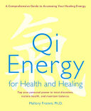 Qi Energy for Health and Healing