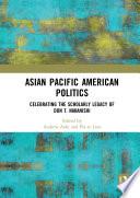 Asian Pacific American Politics