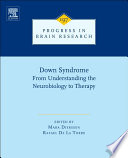 Down Syndrome From Understanding The Neurobiology To Therapy Book PDF