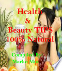 Health and Beauty   Good Looking Tips   100  Natural