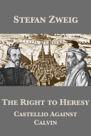 The Right to Heresy: Castellio Against Calvin Pdf/ePub eBook