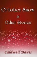 October Snow & Other Stories
