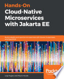Hands-On Cloud-Native Microservices with Jakarta EE