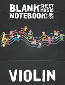 Violin Blank Sheet Music Notebook for Kids