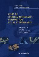 Atlas de Tecnicas Articulares Osteopaticas de Las Extremidades Diagnostico, Causas, Cuadro Clinico