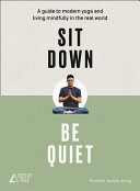 Sit Down, Be Quiet by Michael James Wong