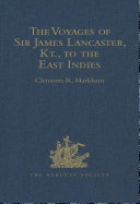 The Voyages of Sir James Lancaster, Kt., to the East Indies Pdf/ePub eBook