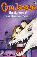 Pdf Cam Jansen: The Mystery of the Dinosaur Bones #3 Telecharger