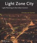 Light Zone City
