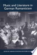 Music and Literature in German Romanticism